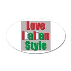 Love Italian Style 22x14 Oval Wall Peel
