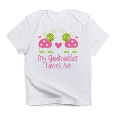 My Godmother Loves Me Infant T-Shirt