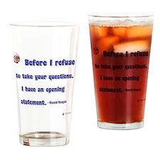 Reagan Opening statement Drinking Glass