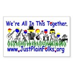 """""""We're All In This Together"""" Sticker"""