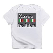Kiss Me I'm Italian Infant T-Shirt