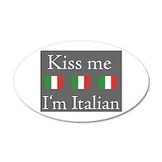 Kiss Me I'm Italian 22x14 Oval Wall Peel