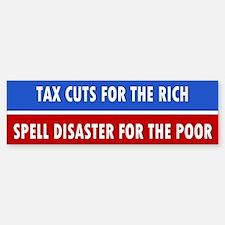 tax cuts ... Bumper Bumper Bumper Sticker
