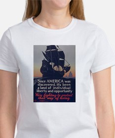 Since America Was Discovered (Front) Women's T-Shi