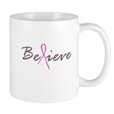 Believe Breast Cancer Mug