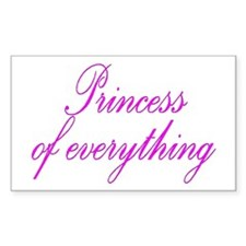 Princess of everything Rectangle Decal
