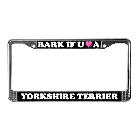Bark Love Yorkshire Terrier License Plate Frame