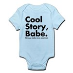 Cool Story Babe Infant Bodysuit