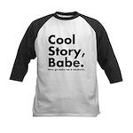 Cool Story Babe Kids Baseball Jersey