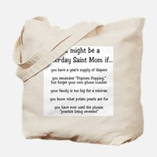 You might be an LDS Mom Tote Bag