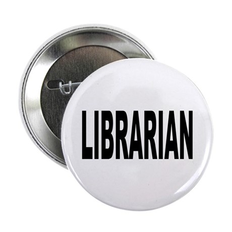 """Librarian 2.25"""" Button (100 pack)"""