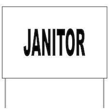 Janitor Yard Sign