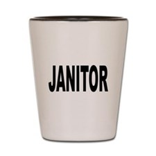 Janitor Shot Glass