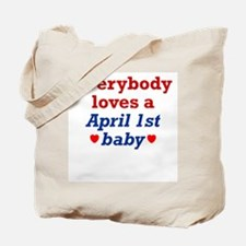 April 1st Tote Bag