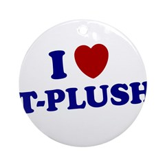 T-PLUSH T PLUSH SHIRT TEE NYG Ornament (Round)