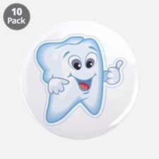 "Funny Dentist Dental Humor 3.5"" Button (10 pack)"