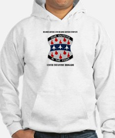 HHC - 120 Infantry Brigade with text Hoodie