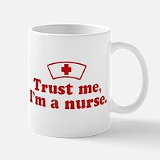 Trust Me I'm a Nurse Mug
