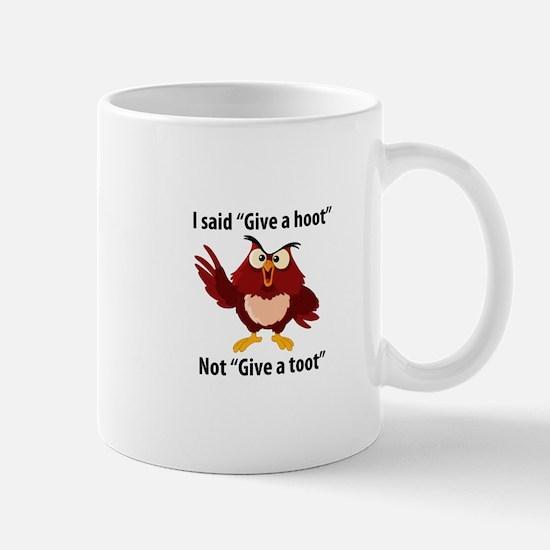 Give a Hoot, not a Toot! Mug