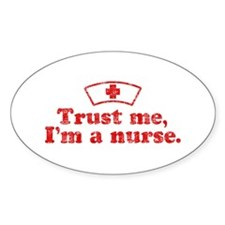 Trust Me I'm a Nurse Decal