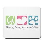 Peace, Love, Aussiedoodles Mousepad
