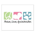 Peace, Love, Aussiedoodles Small Poster
