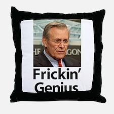 Donald Rumsfeld - Frickin' Ge Throw Pillow