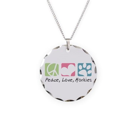 Peace, Love, Morkies Necklace Circle Charm