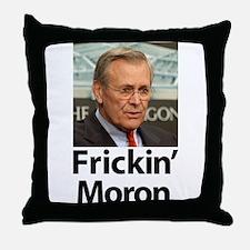 Donald Rumsfeld - Frickin' Mo Throw Pillow