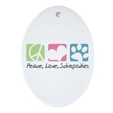 Peace, Love, Schnoodles Ornament (Oval)