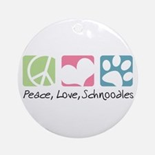 Peace, Love, Schnoodles Ornament (Round)