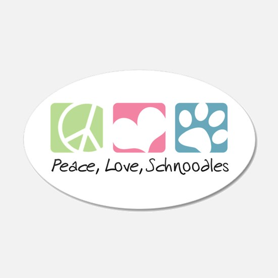 Peace, Love, Schnoodles 22x14 Oval Wall Peel