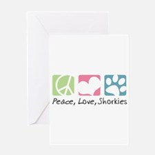 Peace, Love, Shorkies Greeting Card