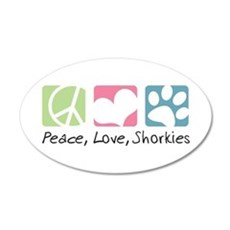 Peace, Love, Shorkies 22x14 Oval Wall Peel