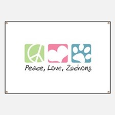 Peace, Love, Zuchons Banner