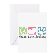 Peace, Love, Zuchons Greeting Card
