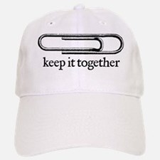 Keep it together Baseball Baseball Cap