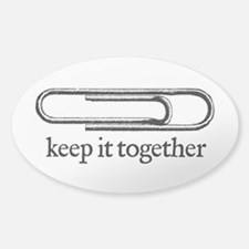 Keep it together Decal