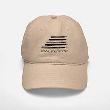 Choose Your Weapon Baseball Baseball Cap