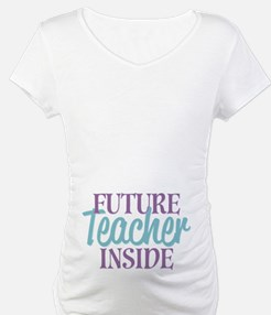 Future Teacher Inside Shirt