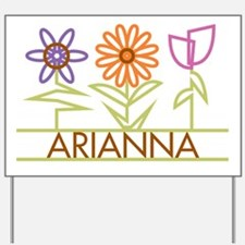 Arianna with cute flowers Yard Sign