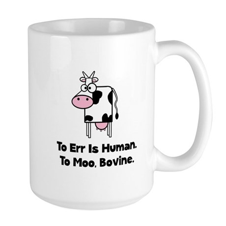 To Moo Bovine Large Mug