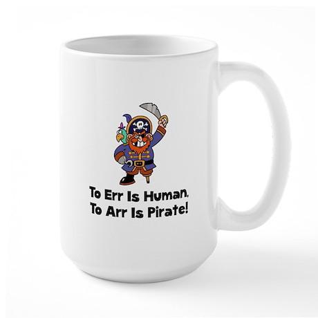 To Arr Is Pirate Cartoon Large Mug