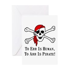 To Arr Is Pirate Skull Greeting Card