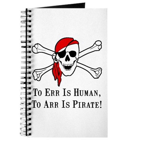 To Arr Is Pirate Skull Journal