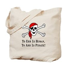 To Arr Is Pirate Skull Tote Bag