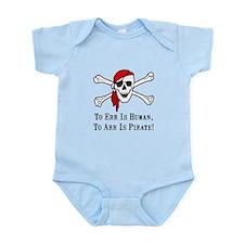 To Arr Is Pirate Skull Infant Bodysuit