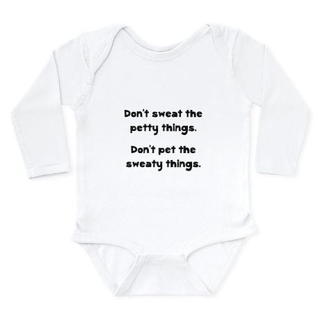 Don't Sweat Things Long Sleeve Infant Bodysuit