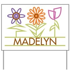 Madelyn with cute flowers Yard Sign