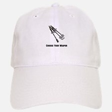Choose Your Weapon Grill Baseball Baseball Cap